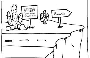 July 20 – Burnout Is Real