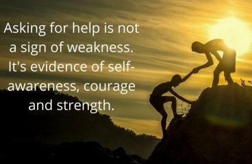 August 7 – Ask For Help, Even If You Don't Need It