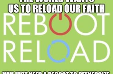 Nov 19 – Reboot Or Reload?