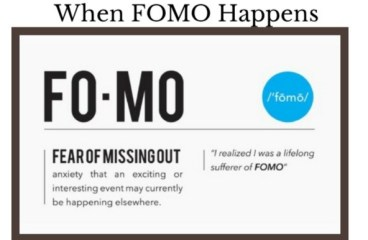 Jan 3 – FOMO: Fear Of Missing Out