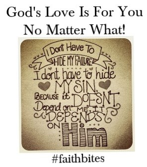 God's love doesn't depend on you