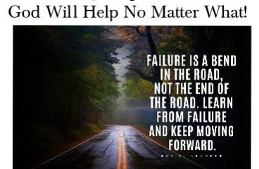 Dec 4 – Failure Isn't The End Of The Road