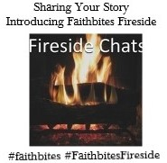 faithbites fireside