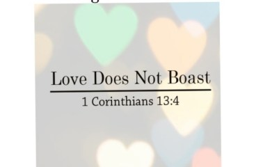 February 6 – Love Doesn't Boast!