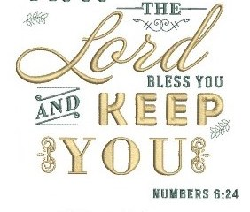 February 10 – The Lord Bless You And Keep You