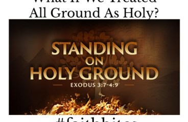 March 6 – This Is Holy Ground