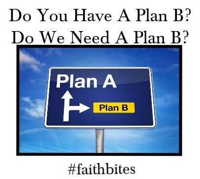 June 13 – Do We Need A Plan B?