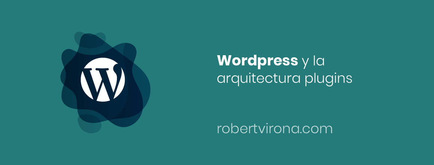 WordPress y la arquitectura plugins