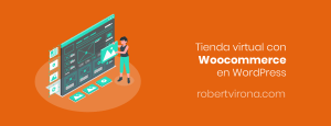 Tienda virtual con Woocommerce en WordPress