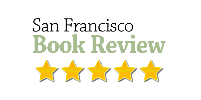 San Francisco Book Review- 5 Star