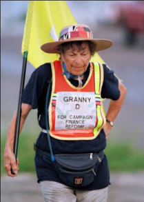 Doris 'Granny D' Haddock stepped outside her comfort zone and walked across America for campaign finance reform. It took her 14 months, and she was 89 when she completed the journey.