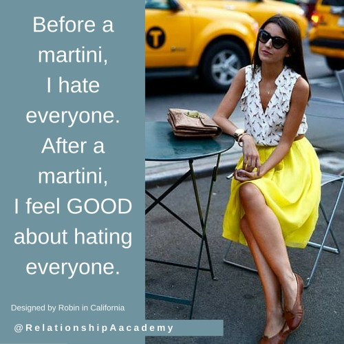 before-a-martini-i-hate-everyone
