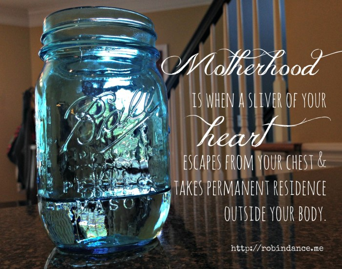 Motherhood is a sliver of your heart quote