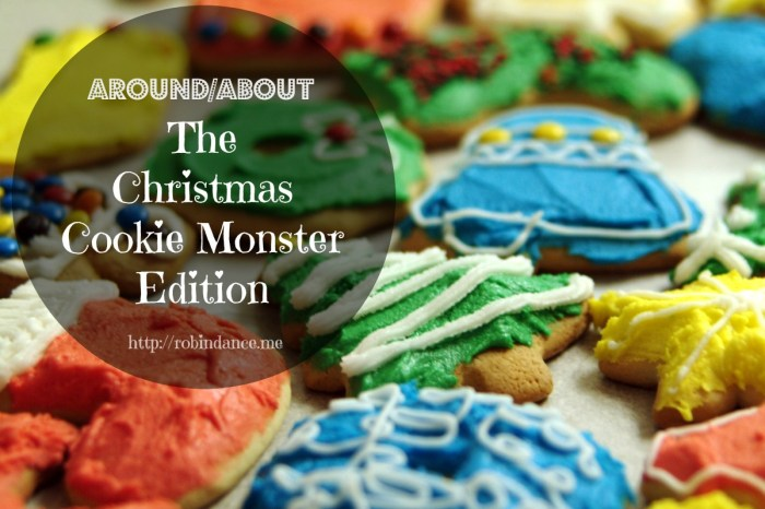 Around-About The Christmas Cookie Monster Edition by Robin Dance