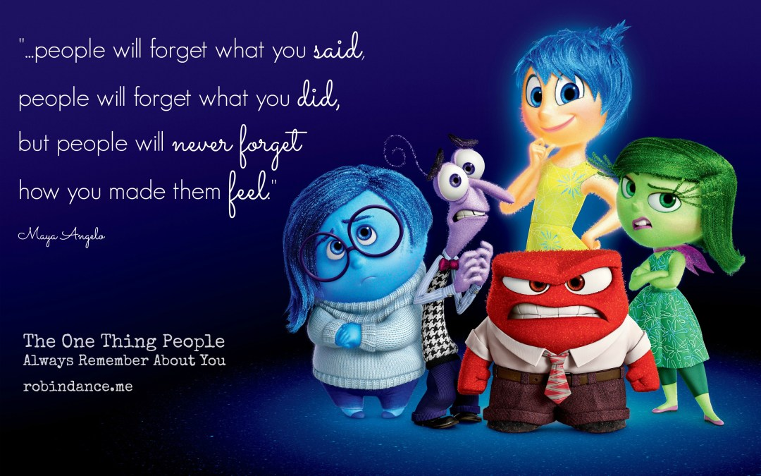 The One Thing People Always Remember About You