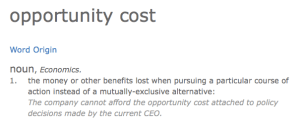 Opportunity Cost defined