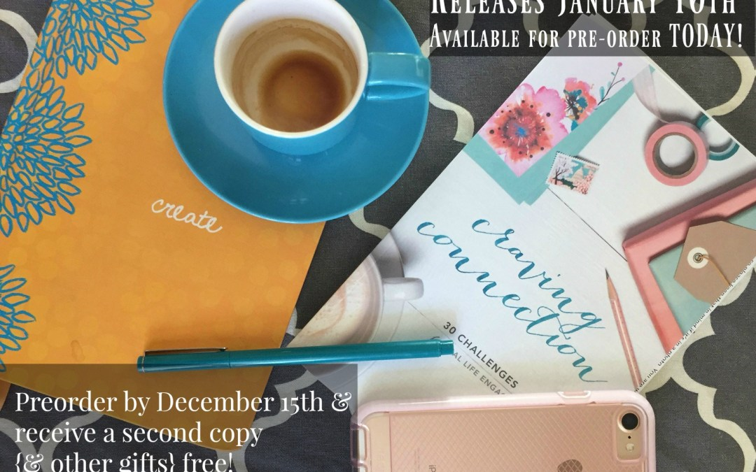 Craving Connection Book {Order before December 15th & get a second free!}