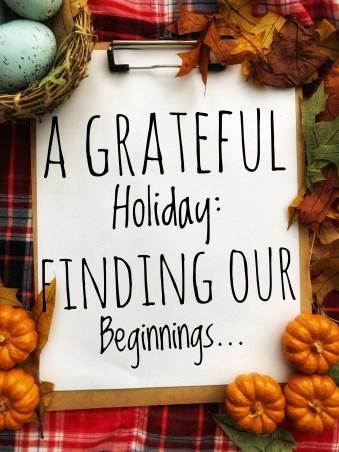 Grateful Beginnings