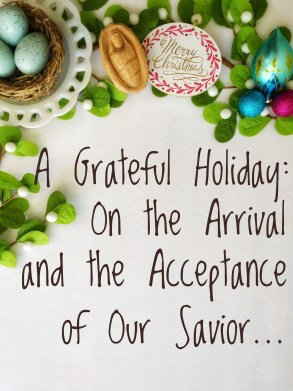 On the Arrival and the Acceptance of Our Savior