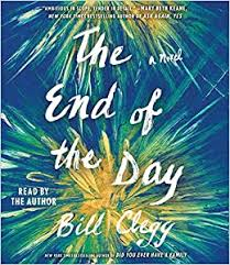 The End of the Day: Clegg, Bill, Clegg, Bill: 9781508252337: Amazon.com:  Books