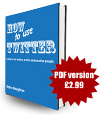 How To Use Twitter by Robin Houghton