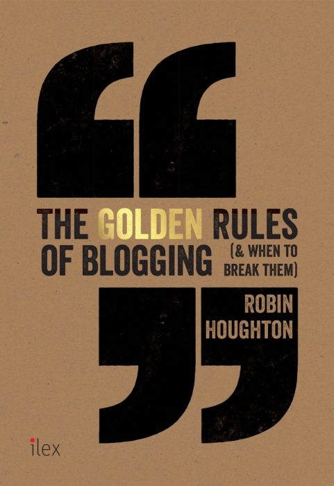 Golden Rules of Blogging - Robin Houghton UK cover2