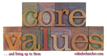 Core Values and Living Up to Them