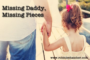 Missing Daddy,  Missing Pieces essay (as shared in You'll Think of Me)