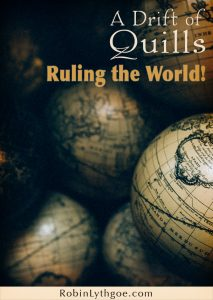 A Drift of Quills delves into ruling the world: What things or words can our magic worlds not include?