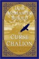 The Curse of Chalon, by Lois McMaster Bujold