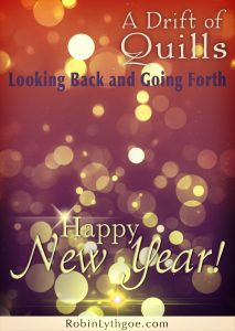 A Drift of Quills: Looking Back and Going Forth (Happy New Year 2016)