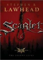 Scarlet, by Stephen R. Lawhead