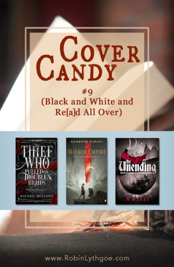 Today, we're looking at cover candy that's black, white, and red. To me, that combination just screams for attention. And fantasy books do it right!