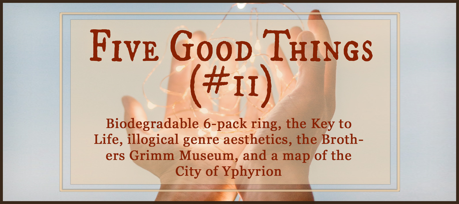 Five Good Things #11 (Amazing People Doing Amazing Things) — Terrible, trying things happen, sure, but among all the tears and terror, there are beautiful things going on. Check out these amazing people using their noggins for good things! https://robinlythgoe.com
