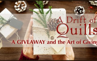 A Drift of Quills is talking about giving—and doing some giving. You could win the first book in EACH of our series! (https://robinlythgoe.com)
