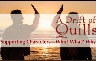 A Drift of Quills are talking about supporting characters in our new books—what inspired them, what they're like, and how they impact the stories… [www.robinlythgoe.com/blog]