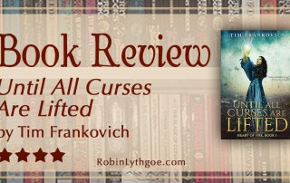 """""""Until All Curses Are Lifted,"""" by Tim Frankovich, is an engrossing adventure by an author with a fine creative talent and an entertaining storytelling style. Can a cursed boy lift all curses? [www.robinlythgoe.com]"""