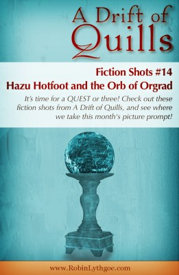 A Drift of Quills: Fiction Shots #14— It's flash fiction! Three different stories inspired by one picture. This round: It's a … quest! [www.robinlythgoe.com/blog]