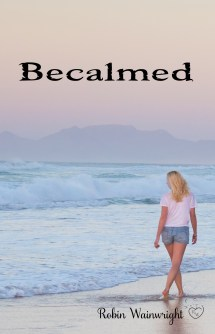 Becalmed - Book Two of the Widow's Walk Trilogy
