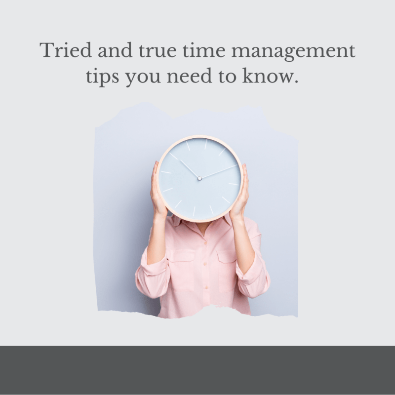 tried and true time management tips