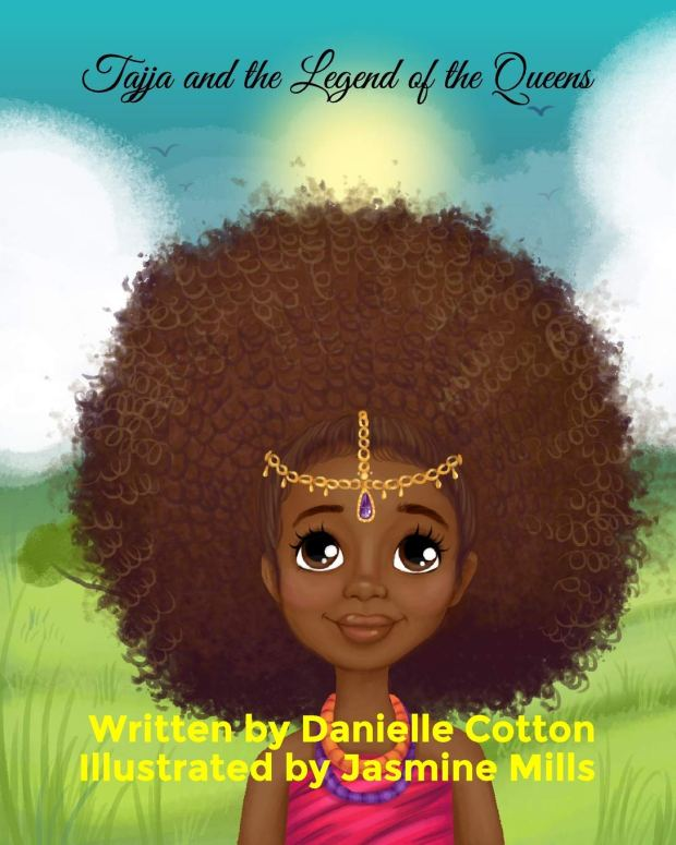 Tajja and the Legend of the Queens by Danielle Cotton