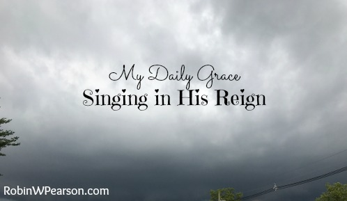 Singing in His Reign