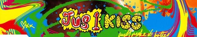 Jus 1 Kiss CD 1