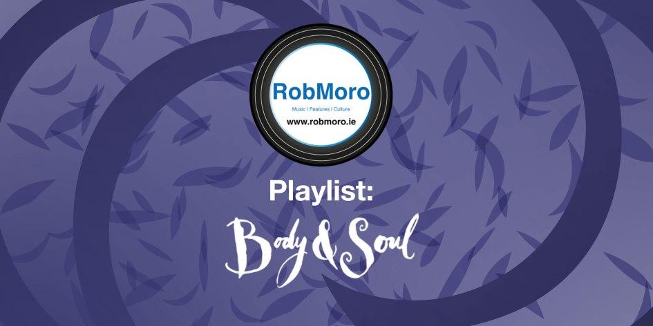 Playlist--Body and Soul - RobMoro