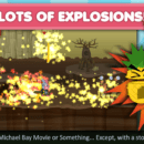 Lots of Explosions