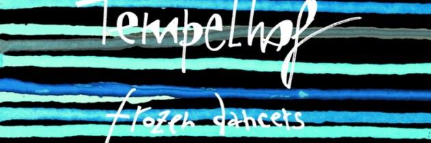 Album Review: Tempelhof – Frozen Dancers