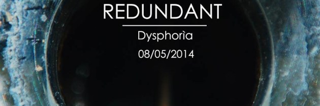 Midnight Snack #30: Dysphoria EP by Redundant