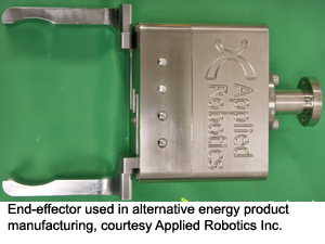 End-effector used in alternative energy product manufacturing, courtesy Applied Robotics Inc.