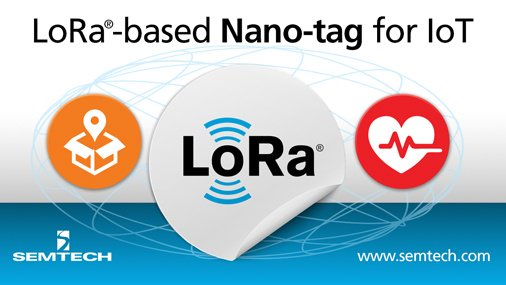 Semtech launches 'industry's first' disposable LoRa-enabled nano-tag for IoT applications