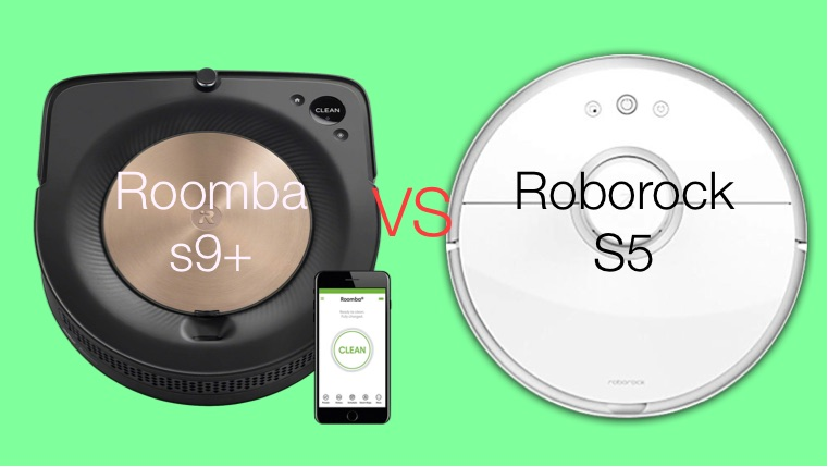 Roomba S9+ vs Roborock S5 Vacuum Robot Review